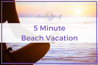 25 A 5 Minute Beach Vacation
