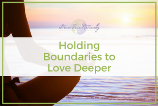38 Holding Boundaries to Love Deeper