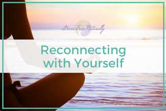 33: Reconnecting with Yourself