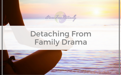 5: Detaching From Family Drama