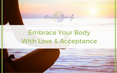 8: Embrace Your Body with Love & Acceptance