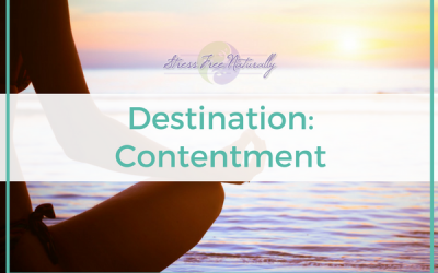 9: Destination: Contentment – Being Okay with Being Okay