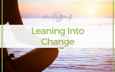 Leaning Into Change